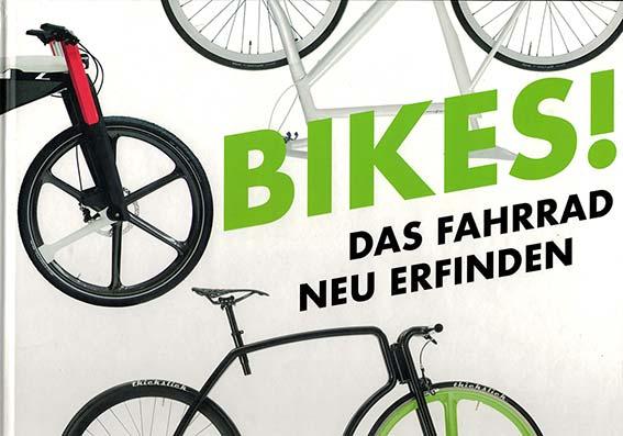 """5/2017 _ """"BIKES! Das Fahrrad neu erfinden"""" _ """"Wasja Götze"""""""